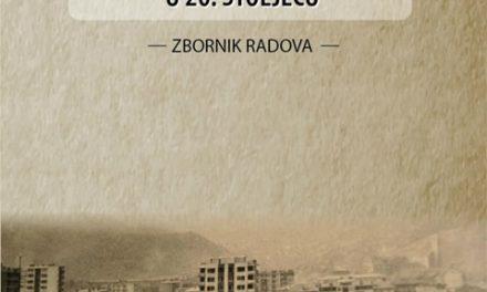 Prilozi historiji urbanog razvoja Bosne i Hercegovine u 20. stoljeću